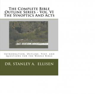 Vol. VI  The Synoptics And Acts